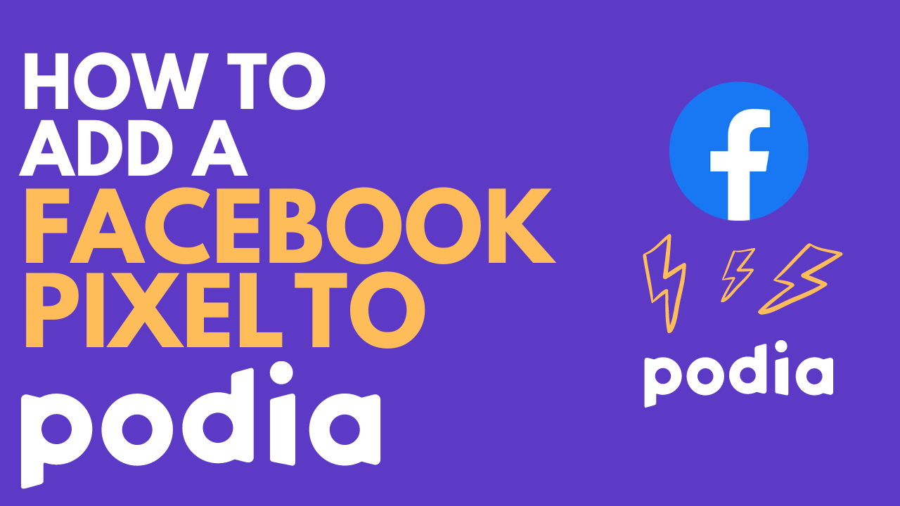 How to Add a Facebook Pixel to Podia [& Setup Conversion Tracking]